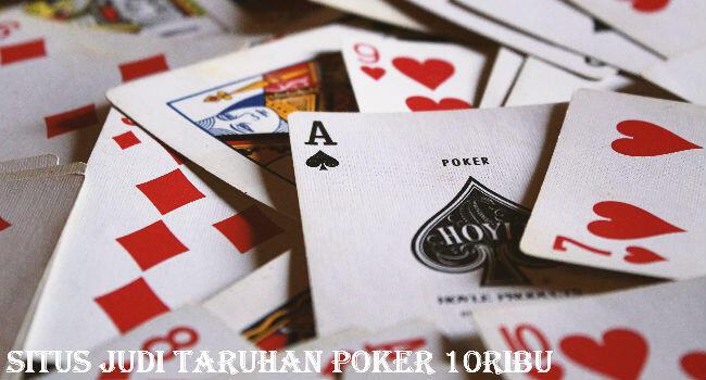 Taruhan Poker 10ribu